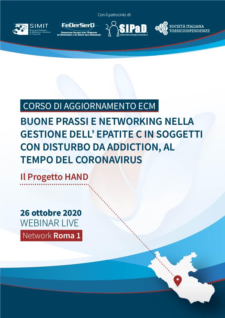 Course Image  # NETWORK ROMA 1 - Buone prassi e networking nella gestione dell'epatite C in soggetti con disturbo da Addiction, al tempo del coronavirus - Il Progetto HAND