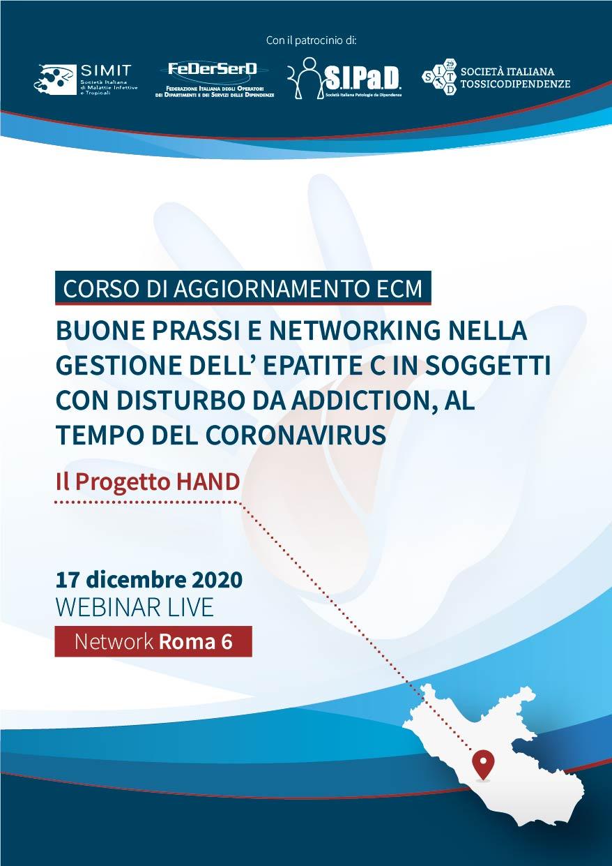 Course Image # NETWORK ROMA 6 - Buone prassi e networking nella gestione dell'epatite C in soggetti con disturbo da Addiction, al tempo del coronavirus - Il Progetto HAND